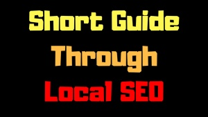 Short Guide Through Local SEO