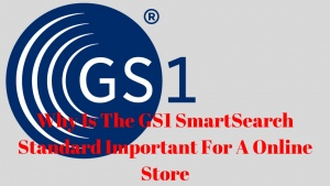 Why Is The GS1 SmartSearch Standard Important For A Online Store