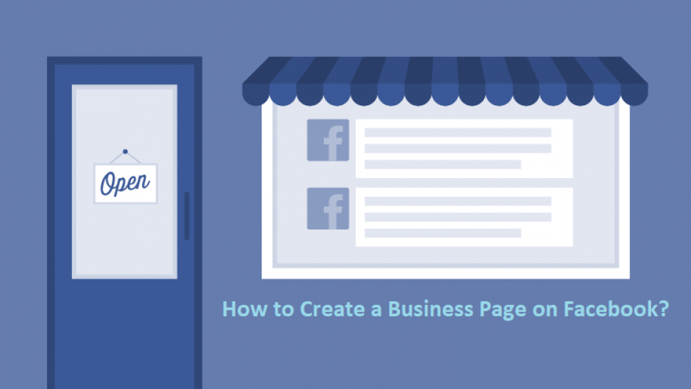 How to Create a Business Page on Facebook?