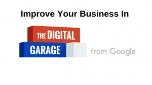 Improve Your Business In The Digital Garage