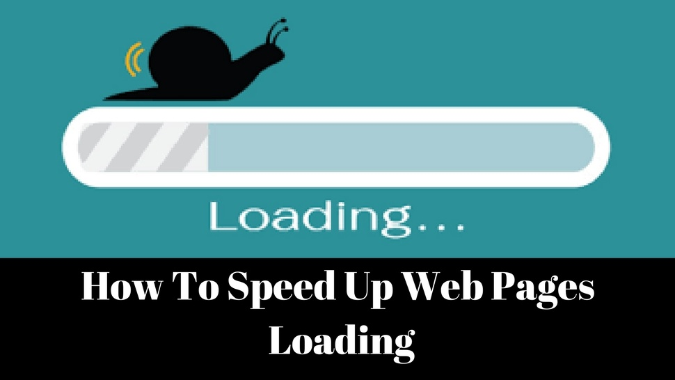 How To Speed Up Web Pages Loading